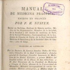 Libri antichi: MANUAL DE MEDICINA PRACTICA - POR P.H. NYSTEN - MADRID - 1826 -. Lote 27638506