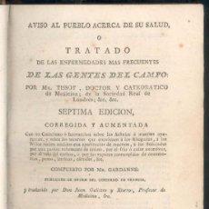 Libros antiguos: TRATADO DE ENFERMEDADES DE LAS GENTES DEL CAMPO POR MR. TISSOT - MADRID 1815 - MEDICINA.. Lote 27187779