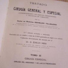 Libros antiguos: TRATADO DE CIRUGÍA GENERAL Y ESPECIAL, COMPRENDIENDO LAS NUEVAS OPERACIONES Y TÉCNICAS DE CURACIÓN.. Lote 14802398