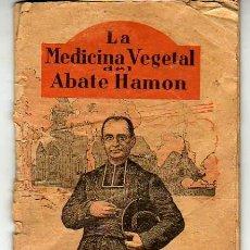 Libri antichi: FOLLETO DE LA MEDICINA VEGETAL DEL ABATE HAMON - POR EL DOCTOR SABIN . Lote 22235520