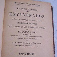Libri antichi: PRIMEROS AUXILIOS Á LOS ENVENENADOS-E.FERRAND-1888-ADM.DE LA REVISTA DE MEDICINA Y CIRUGÍA PRÁCTICAS. Lote 27080260