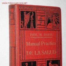 Libros antiguos: MANUAL PRÁCTICO DE LA SALUD, POR PAUL H. DAVIS (PRINCIPIOS DEL S. XX). Lote 27580503