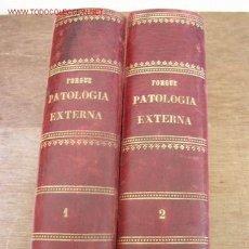 Libros antiguos: MANUAL DE PATOLOGÍA EXTERNA- FORGUE-TRA: J. ESPASA Y ESCAYOLA-2 TOMOS-SIN FECHA-BAR.-. Lote 26757359