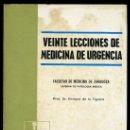 Libros antiguos: VEINTE LECCIONES DE MEDICINA DE URGENCIAS POR EL DR. ENRIQUEZ DE LA FIGUERA.EDIT. LABORATORIOS LLADE. Lote 18660019
