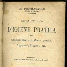 Libros antiguos: MEDICINA. D' IGIENE PRACTICA PER M. PIETRAVALLE. CASA EDITRICE DOTTOR FRANCESCO VALLARDI. Lote 12850920