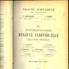 Libros antiguos: MEDICINA.TRAITE D'HYGIENE . BROUARDEL ET MOSNY.TOMO 3: HYGIENE INDIVIDUELLE.LIBRAIRIE BAILLIERE 1906. Lote 10611740
