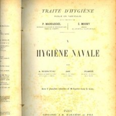 Libros antiguos: MEDICINA.TRAITE D'HYGIENE.BROUARDEL ET MOSNY.TOMO 10: HYGIENE NAVALE.LIBRAIRIE BAILLIERE 1906. Lote 10611900