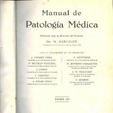 Libros antiguos: MEDICINA. MANUAL DE PATOLOGIA MEDICA POR DR. M. BAÑUELOS. TOMO 3º. EDITORIAL CIENTIFICO MEDICA 1935 . Lote 12850947