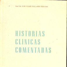 Libros antiguos: MEDICINA. HISTORIAS CLINICAS COMENTADAS POR F. PALLARDO PEINADO. ED. ROCHE. Lote 10657635