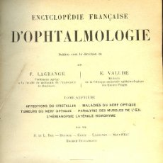 Libros antiguos: MEDICINA. D'OPHTHALMOLOGIE PAR F. LAGRANCE ET E. VALUDE. TOMO 7º. OCTAVE DOIN 1908. Lote 10658092