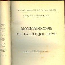 Libros antiguos: MEDICINA. BIOMICROSCOPIE DE LA CONJONCTIVE. CUENOD ET R. NATAF. MASSON ET CIE. 1934. Lote 10661336