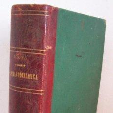 Libros antiguos: MANUAL DE FARMACODINAMICA POR DR RICARDO HUGHES, TOMO 2NDO DE MEDICINA HOMEOPATICA, 1878. Lote 26271798
