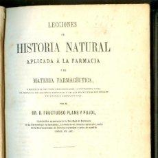 Libros antiguos: 0092 LECCIONES HISTORIA NATURAL APLICADA FARMACIA MATERIA FARMACEUTICA 1867 PLANS Y PUYOL. Lote 15137054