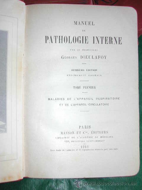 Libros antiguos: MANUEL DE PATHOLOGIE INTERNE, DE GEORGES DIEULAFOY - 1911 - Foto 3 - 237264585