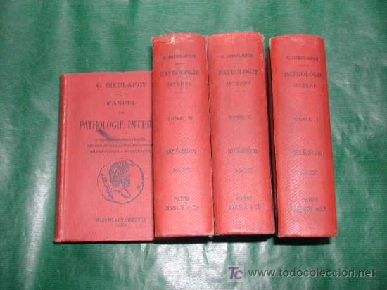 Libros antiguos: MANUEL DE PATHOLOGIE INTERNE, DE GEORGES DIEULAFOY - 1911 - Foto 2 - 237264585