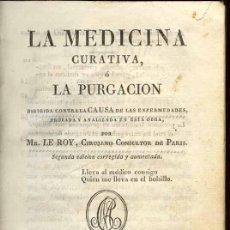 Libros antiguos: 1827: LA MEDICINA CURATIVA -PURGA-. Lote 27224005