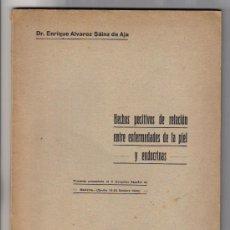 Libros antiguos: HECHOS POSITIVOS DE RELACION ENTRE ENFERMEDADES DE LA PIEL Y ENDOCRINAS - SAINZ DE AJA -. Lote 22782919