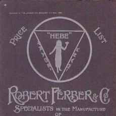 Libros antiguos: PRICE LIST ROBERT FERBER & CO. / 28 JULIO 1906 / CATÁLOGO DE FARMACIA. Lote 25513049