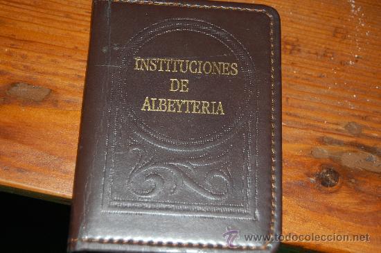 EDICION NUMERADA DEL LIBRO INSTITUCIONES DE ALBEYTERIA (Libros Antiguos, Raros y Curiosos - Ciencias, Manuales y Oficios - Medicina, Farmacia y Salud)