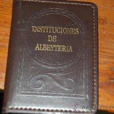 Libros antiguos: EDICION NUMERADA DEL LIBRO INSTITUCIONES DE ALBEYTERIA. Lote 17576342