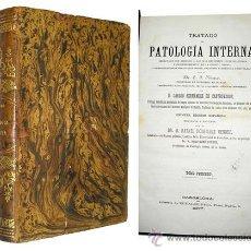 Libros antiguos: 1877 - TRATADO DE MEDICINA INTERNA - 2 BELLOS TOMOS - 1ª EDICIÓN. Lote 17578129