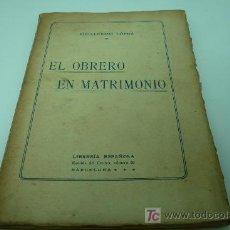Libros antiguos: SEXUALIDAD-EL OBRERO EN MATRIMONIO. Lote 20176134