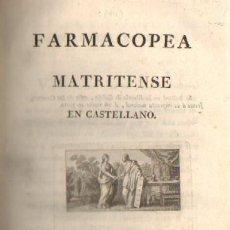 Libros antiguos: FARMACOPEA MATRITENSE EN CASTELLANO A-MEDI-067. Lote 19001599