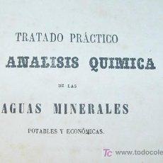 Libros antiguos: ANALISIS AGUA MINERALES, POTABLES Y ECONOMICAS Y FABRICACION - HENRY - MADRID 1858 -. Lote 26737825