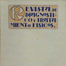 Libros antiguos: REVISTA DE DIAGNOSTICO Y TRATAMIENTO FÍSICOS Nº10 AÑO 1926. Lote 22758765