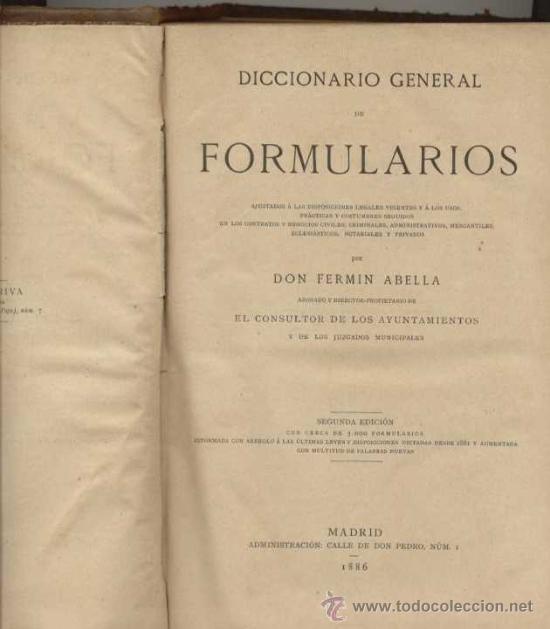 DICCIONARIO GENERAL DE FORMULARIOS / 1889 (Libros Antiguos, Raros y Curiosos - Ciencias, Manuales y Oficios - Medicina, Farmacia y Salud)