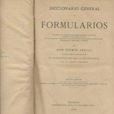 Libros antiguos: DICCIONARIO GENERAL DE FORMULARIOS / 1889. Lote 24723481