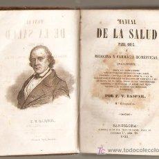 Libros antiguos: MANUAL DE LA SALUD PARA 1853 POR F:V.RASPAIL 8ª REIMPRESION -VELL I BELL. Lote 25246279