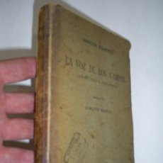 Libros antiguos: LA VOZ DE LOS CAMPOS ABSENTISMO Y AGROFOBIA DEDICATORIA AUTOR MARCOS IZQUIERDO 1924 RM44302. Lote 25636739