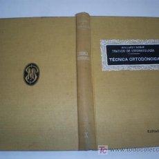 Libros antiguos: TRATADO DE ESTOMATOLOGÍA X TÉCNICA ORTODÓNCICA GAILLARD Y NOGUÉ PUBUL 1935 RM44149. Lote 23349515