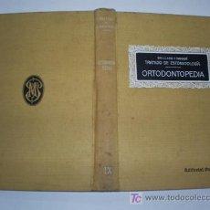 Libros antiguos: TRATADO DE ESTOMATOLOGÍA IX ORTODONTOPEDIA GAILLARD Y NOGUÉ PUBUL 1924 RM44148. Lote 26990362