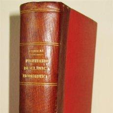 Libros antiguos: PRONTUARIO DE CLÍNICA PROPEDÉUTICA. D. LEÓN CORRAL MAESTRO.1911. Lote 27330066