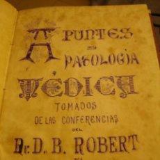 Libros antiguos: APUNTES MANUSCRITOS DE PATOLOGÍA MÉDICA, TOMADOS DE LAS CONFERENCIAS DEL DR ROBERT. 3 TOMOS.AÑO 1888. Lote 27480619