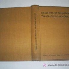 Libros antiguos: ELEMENTOS DE TERAPÉUTICA Y DIAGNÓSTICO BIOLÓGICOS DOCTOR J. MEGÍAS 1935 RM45931. Lote 20843948