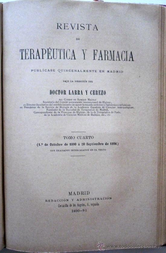 Libros antiguos: REVISTA DE TERAPEUTICA Y FARMACIA TOMOS TERCERO Y CUARTO EN UNO SOLO AÑOS 1889-90-91 - 300 + 261 PÁG - Foto 4 - 26777458