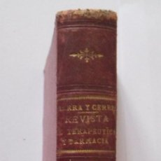 Libros antiguos: REVISTA DE TERAPEUTICA Y FARMACIA TOMOS QUINTO Y SEXTO EN UNO SOLO AÑOS 1891-92-93 - 262 + 276 PÁG. Lote 26777446