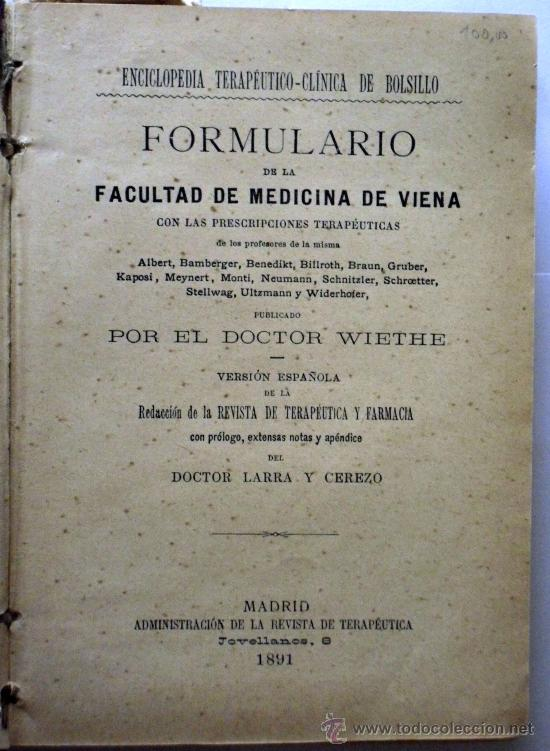 Libros antiguos: FORMULARIO DE LA FACULTAD DE MEDICINA DE VIENA - POR EL DOCTOR WIETHE - AÑO 1891 - 508 PAGINAS - Foto 3 - 27124362
