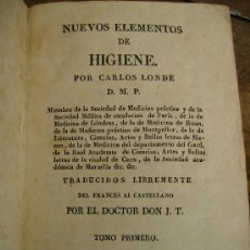 Libros antiguos: NUEVOS ELEMENTOS DE HIGIENE POR CARLOS LONDE 1829 OBRA COMPLETA DE 2 TOMOS EN PIEL ,ORO 375P. Lote 27414114