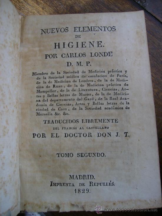 Libros antiguos: nuevos elementos de higiene por carlos londe 1829 obra completa de 2 tomos en piel ,oro 375p - Foto 2 - 27414114