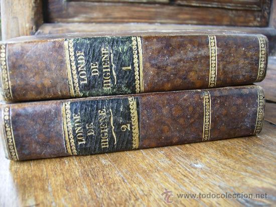 Libros antiguos: nuevos elementos de higiene por carlos londe 1829 obra completa de 2 tomos en piel ,oro 375p - Foto 3 - 27414114