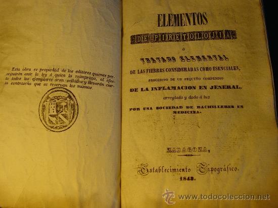 ELEMENTOS DE PIRETOLOGIA. TRATADO DE FIEBRES ESENCIALES - ZARAGOZA -1843. MEDICINA. (Libros Antiguos, Raros y Curiosos - Ciencias, Manuales y Oficios - Medicina, Farmacia y Salud)
