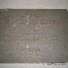Libros antiguos: 0193- LA TASCA DE L'HOSPITAL CLÍNIC, OBRA CIENTIFICO-SOCIAL, 1935, GRAFIQUES RIERA, BARCELONA. Lote 22506527