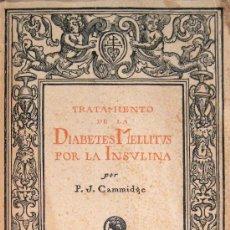 Libros antiguos: TRATAMIENTO DE LA DIABETES MELLITUS POR LA INSULINA. 1924. Lote 27272215