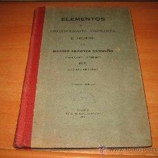 Libros antiguos: ELEMENTOS DE ORGANOGRAFIA FISIOLOGIA E HIGIENE POR MAXIMO ABUNZA CERMEÑO 1925. Lote 27205530