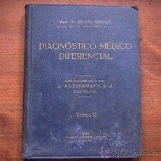 Libros antiguos: DIAGNOSTICO MEDICO DIFERENCIAL TOMO II, EDITADO POR LAB, WASSERMANN, BARCELONA, 1932. Lote 23865179