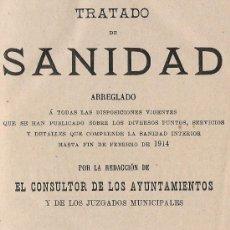 Libros antiguos: LIBRO ANTIGUO AÑO 1914 TRATADO DE SANIDAD EDITADO EN MADRID . Lote 26938455